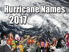 Hurricane season a month away — all their names