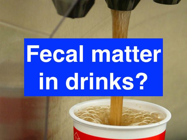 Fecal bacteria found in UK restaurant drinks